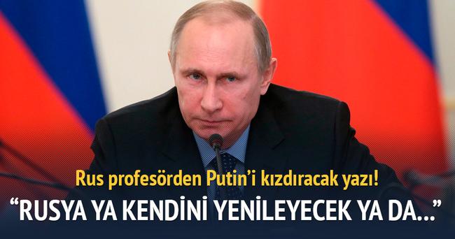 Rusya ya kendini yenileyecek, ya batacak