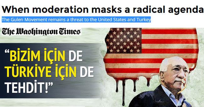 Washington Times: Gülen ABD ve Türkiye'ye tehdittir