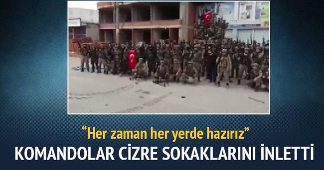 Güvenlik güçleri Cizre'yi komando marşı ile inletti