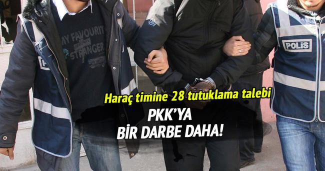 Terör örgütünün haraç timine 28 tutuklama talebi