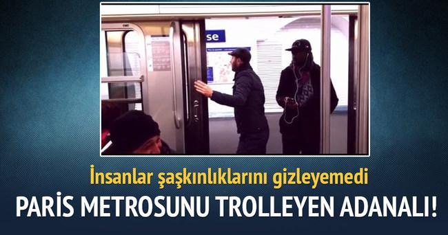 Paris metrosunu trolleyen Adanalı