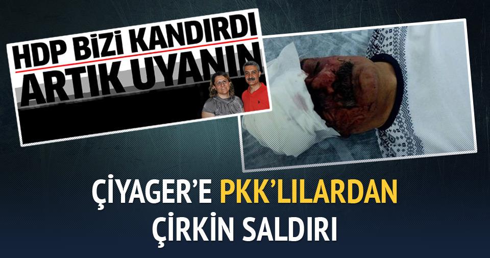 Çiyager'e PKK'lılardan çirkin saldırı