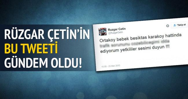 Rüzgar Çetin'in tweeti gündem oldu!