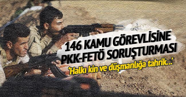 146 kamu görevlisine PKK-FETÖ soruşturması