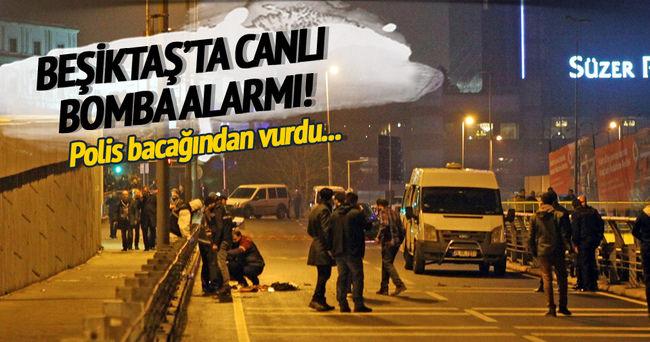Beşiktaş'ta canlı bomba alarmı