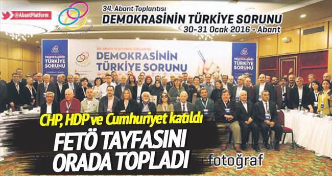 FETÖ'nün vakfı, CHP ve HDP'yi buluşturdu