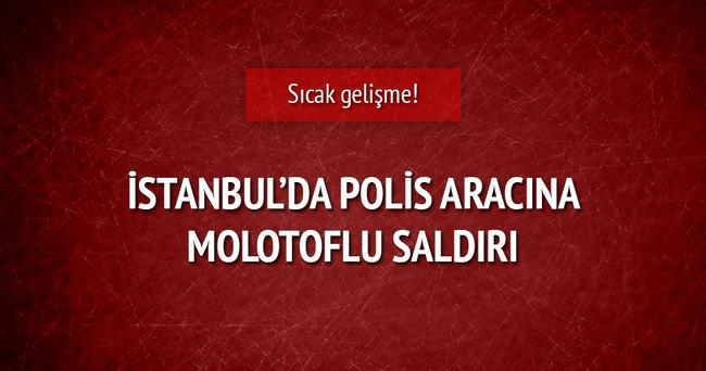 İstanbul'da polis aracına molotoflu saldırı