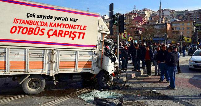 İstanbul'da kamyonetle ve otobüs çarpıştı