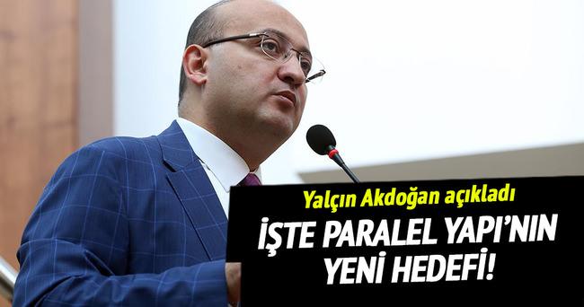 Akdoğan, Paralel Yapı'nın yeni hedefini açıkladı