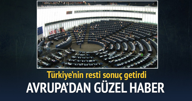 Avrupa'dan Türkiye'yi iyi haber