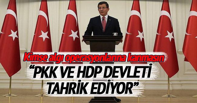 Davutoğlu: PKK ve HDP devleti tahrik ediyor
