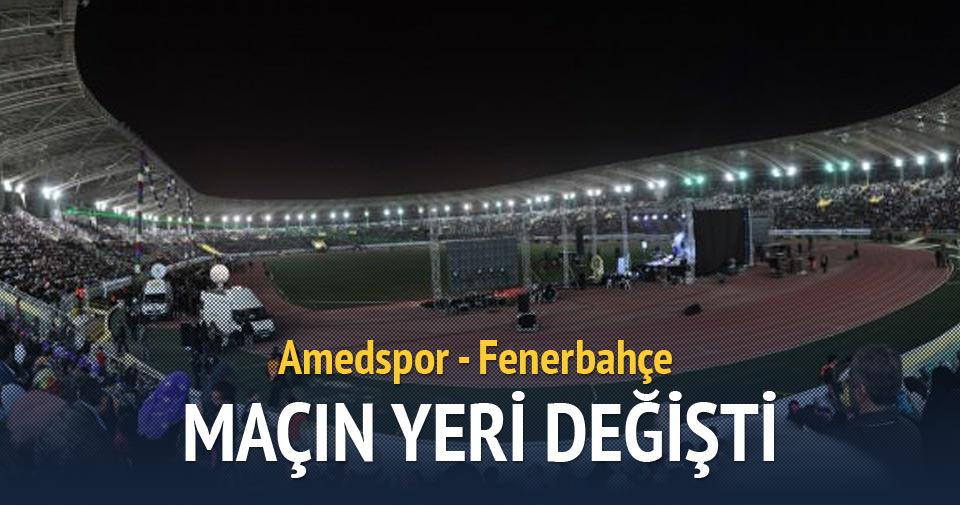 Amedspor-Fenerbahçe maçının yeri değiştirildi