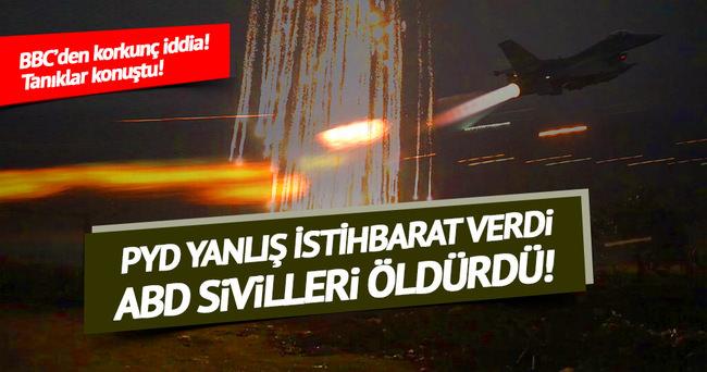 PYD'nin yanlış koordinatları sivilleri öldürdü