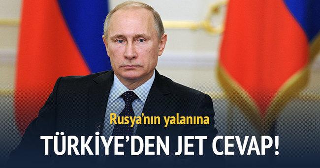 Rusya'nın yalanına Türkiye'den jet yanıt!