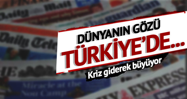 Dünyanın gözü Türkiye'de