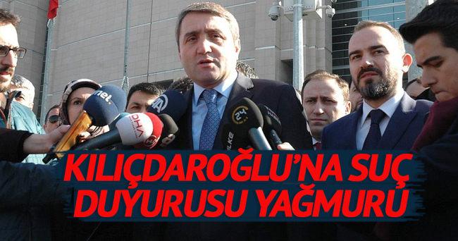 Kılıçdaroğlu'na suç duyurusu yağmuru