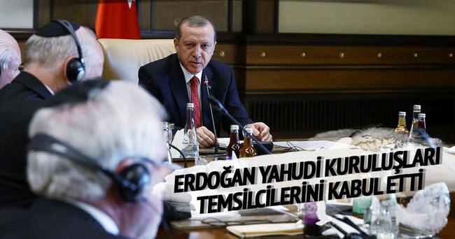 Erdoğan Musevi cemaati ile Yahudi kuruluşları temsilcilerini kabul etti