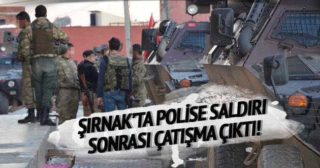 Şırnak polise saldırı sonrası çatışma