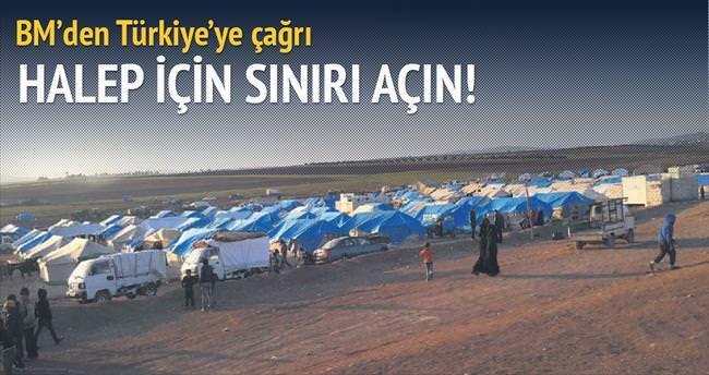 BM'den Türkiye'ye çağrı: Kapıları açın