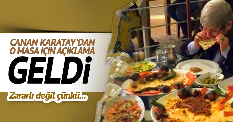 Canan Karatay: Unlu mamul değil lahmacun yedim