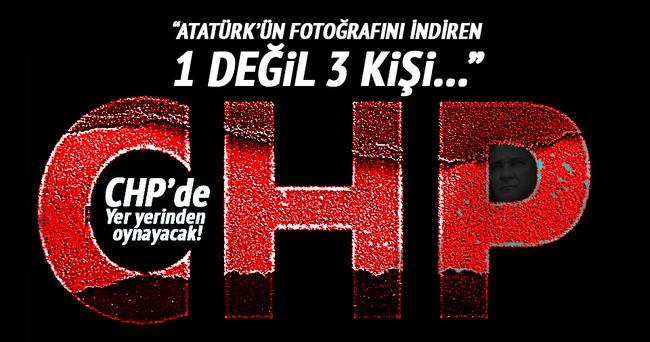 Atatürk fotoğrafını 1 değil 3 CHP'li indirdi