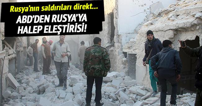 ABD'den Rusya'ya Halep eleştirisi!