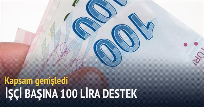 İşçi başına ayda 100 lira destek