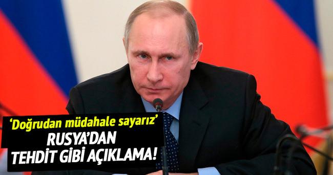 Rusya'dan tehdit gibi 'kara harekatı' açıklaması