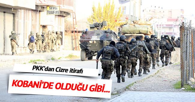 PKK'dan Cizre itirafı: Kobani senaryosu işe yaramadı
