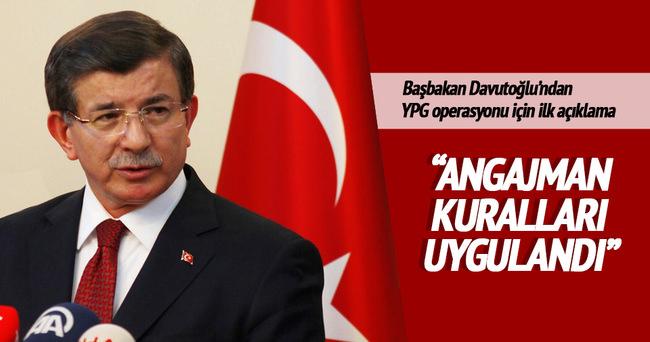 Başbakan Davutoğlu: Angajman kuralları uygulandı
