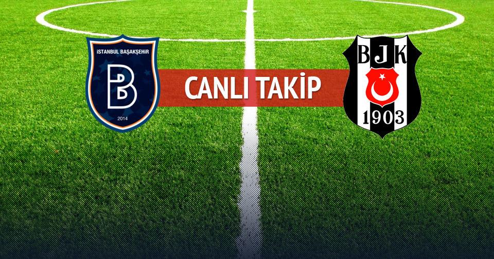 Başakşehir-Beşiktaş maçının 11'leri