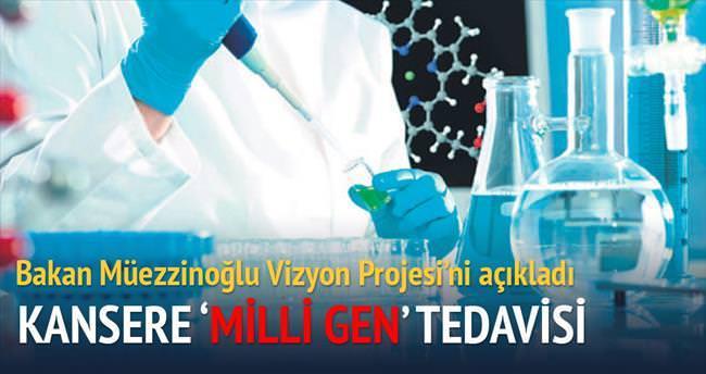 Kansere 'milli gen' tedavisi