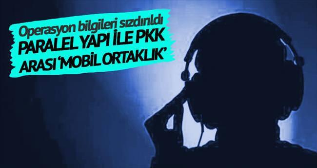 Paralel Yapı ile PKK arası 'mobil ortaklık'