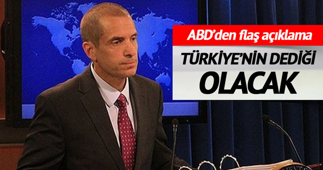 Türkiye'nin dediği olacak! ABD'den flaş açıklama
