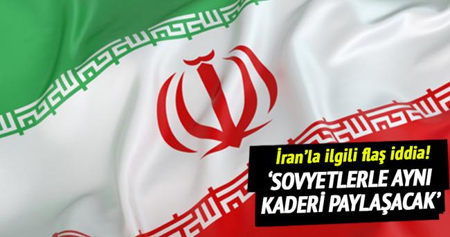 İran, Sovyetlerle aynı kaderi paylaşacak