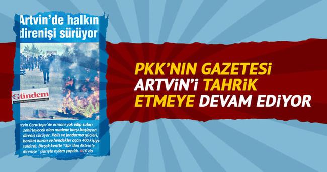 PKK'nın gazetesi Artvin'i tahrik etmeye devam ediyor