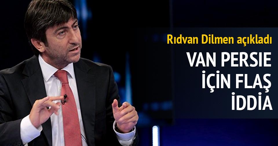 Rıdvan Dilmen: Van Persie, 'Bırakın beni' demiştir