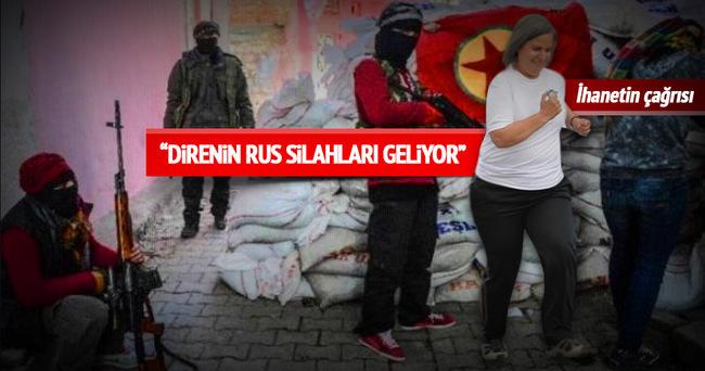 İhanetin çağrısı; direnin Rus silahları geliyor