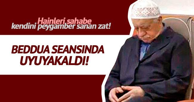 Fethullah Gülen hainleri sahabe kendini Peygamber sanıyor