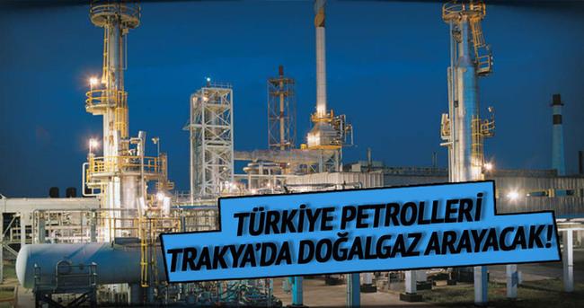 TP Trakya'da doğalgaz arayacak