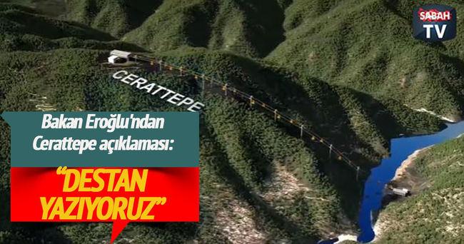 Veysel Eroğlu'ndan Cerattepe açıklaması: Çevre ile uyumlu olacak