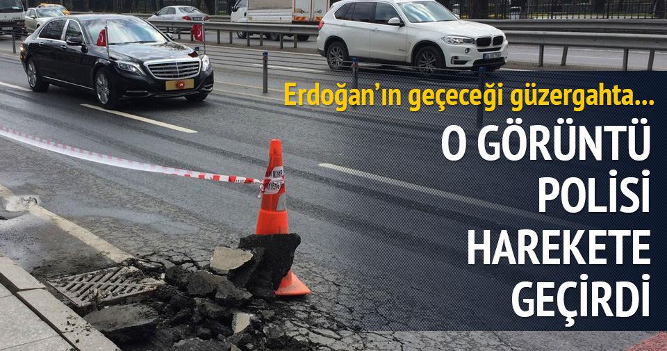 Erdoğan'ın güzergahındaki görüntü polisi harekete geçirdi