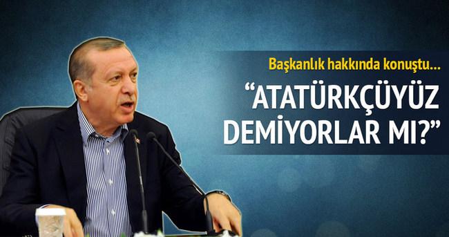 Cumhurbaşkanı Erdoğan'dan başkanlık açıklaması!