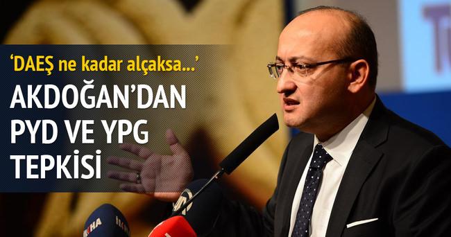 Akdoğan: 'DAEŞ ne kadar alçaksa YPG de PKK da o kadar alçaktır'