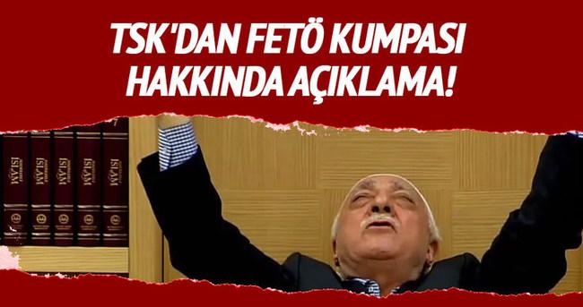 TSK'dan FETÖ kumpası hakkında açıklama!