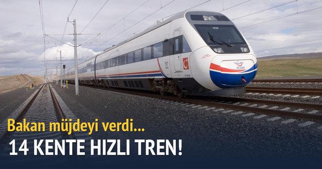14 kente hızlı tren