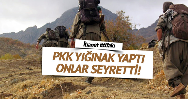 PKK yığınak yaptı paraleller seyretti