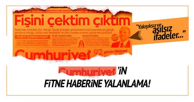 Abdullah Gül'den Cumhuriyet'in fitne haberine yalanlama
