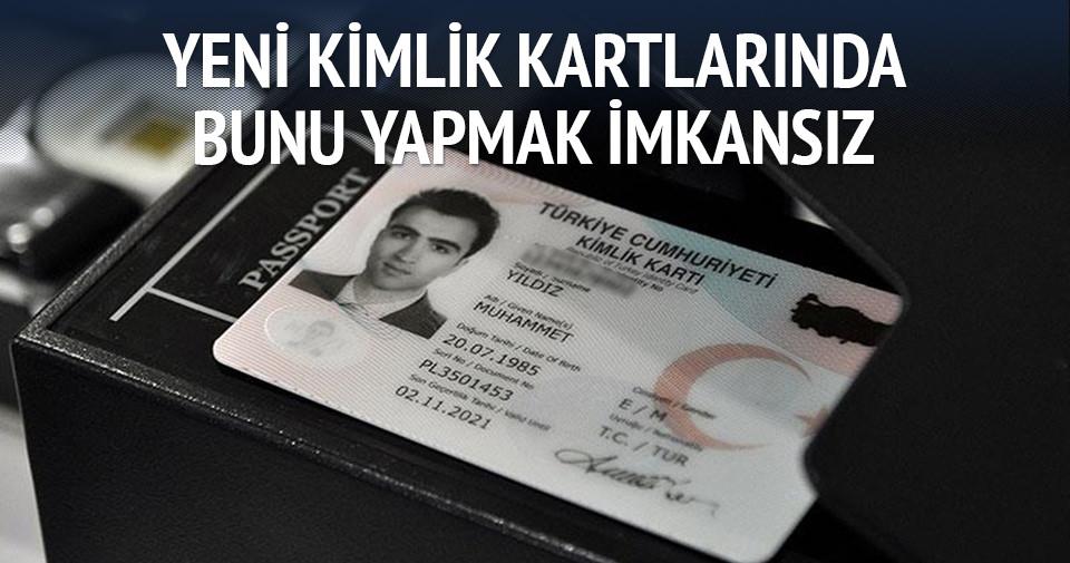 Yeni 'kimlik kartları' sahtesini imkansız kılacak