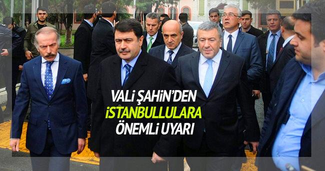 Vali Şahin'den İstanbul'daki terör saldırılarıyla ilgili açıklama